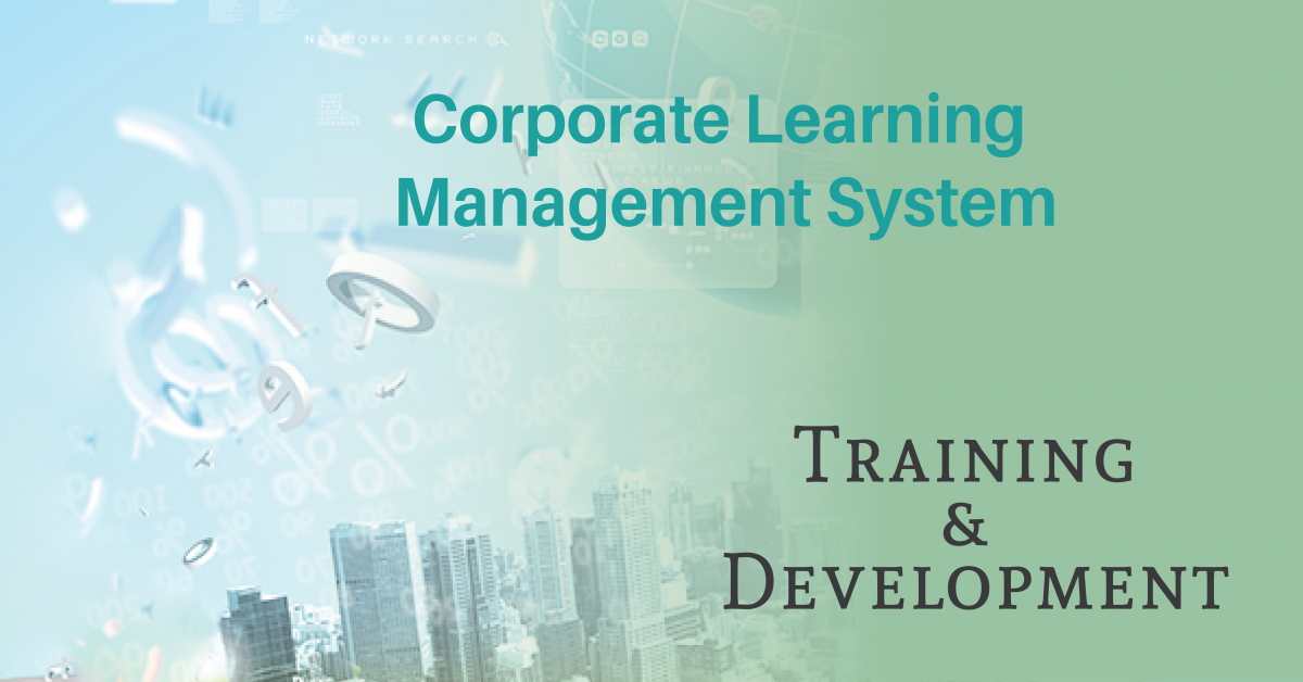 Benefits of Learning Management System for Corporate Training