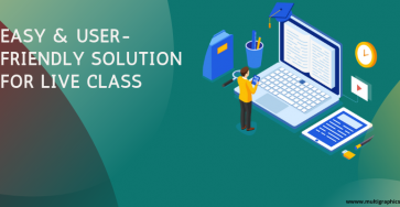 EASY & USER-FRIENDLY SOLUTION FOR LIVE CLASS